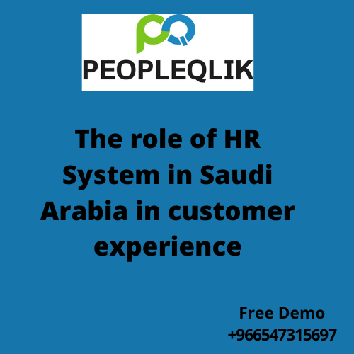 The role of HR System in Saudi Arabia in customer experience
